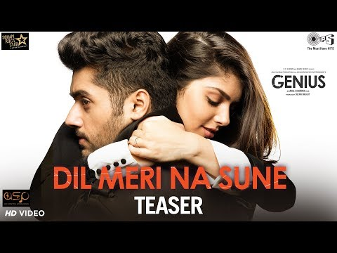 Dil Meri Na Sune Teaser - Genius | Utkarsh Sharma, Ishita | Atif Aslam | Himesh | Out Tomorrow