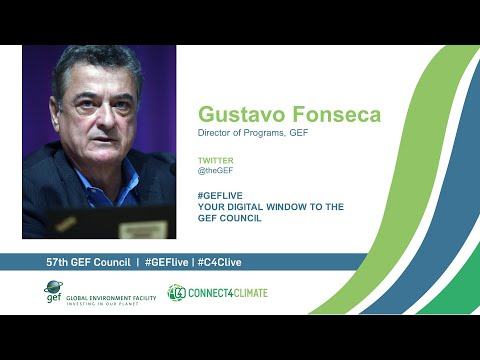 Gustavo Fonseca interview for GEF Live at the 57th GEF Council