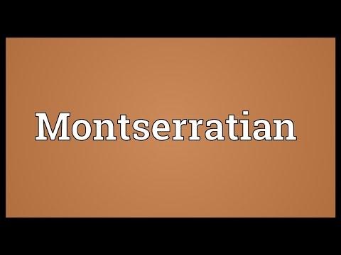 Montserratian Meaning