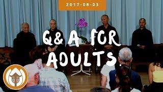 2017 08 03 Q&A Adult  Br Kai Ly, Pháp Hữu, Sr Chân Không, Hài Nghiêm