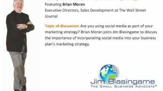 Jim Blasingame with Brian Moran October 25, 2010