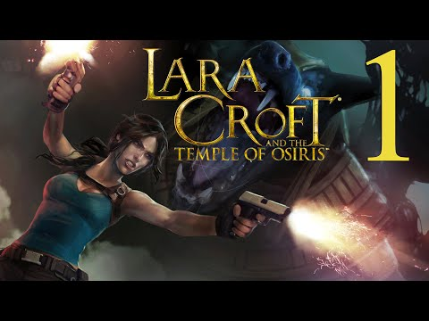 Lara Croft And The Temple Of Osiris (Part 1 Of 3) [PC/PS4/Xbox One] Solo Walkthrough Gameplay