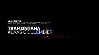 KlankKleur - Tramontana (Klaas Coulembier) by Royal WindBand Schelle