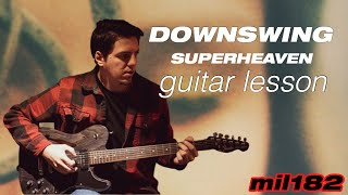 Superheaven - Downswing Guitar Lesson
