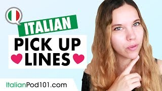 How to Flirt in Italian: Pick Up Lines & Romantic Phrases