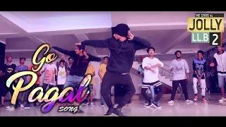 Jolly LLB 2 | GO PAGAL | Akshay Kumar, Huma Qureshi | Dance Choreography @Ajeesh krishna