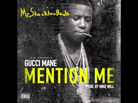 Gucci Mane   Mention Me Instrumental   Prod by Mike Will Made It