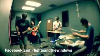 Lights and the Windows. Live @ Rev it up Studios: Tooth & Nail (Demo)
