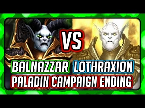WOW Legion 🌟 Paladin Campaign Ending  - Balnazzar VS. Lothraxion