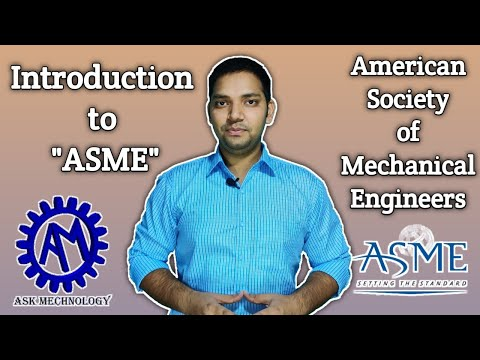 American Society of Mechanical Engineers ! About ASME !! ASK