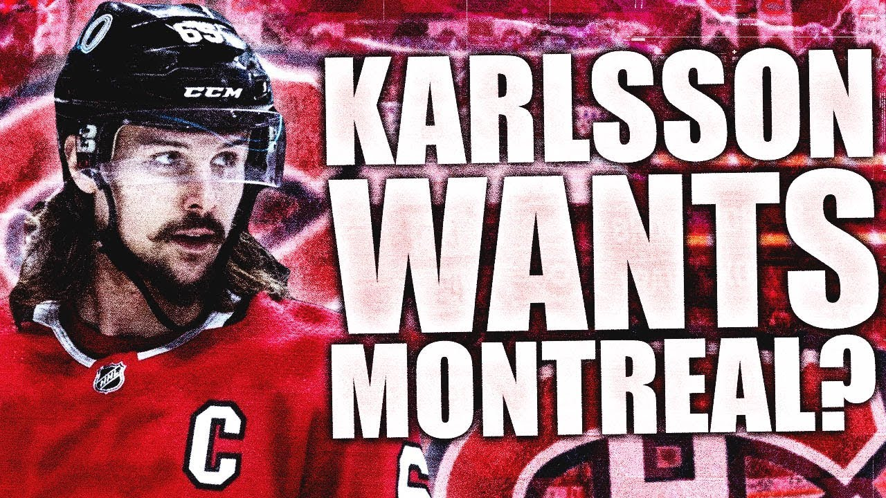 Erik Karlsson WANTS Offer From Montreal Canadiens? Habs UFA / Karlsson Free  Agency NHL Rumours