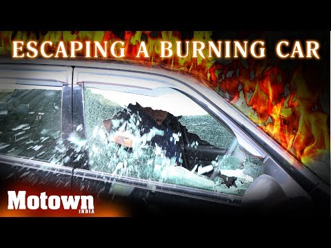 Escaping a burning car