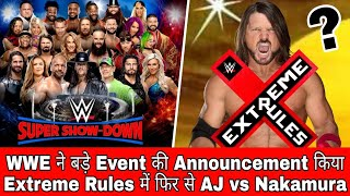 Huge WWE Event Announced | AJ Styles Match At Extreme Rules 2018 | NXT Takeover Chicago 2018 Results