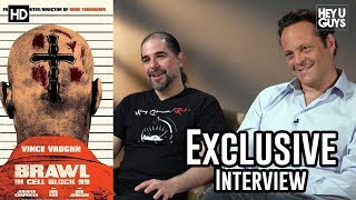 Vince Vaughn & S. Craig Zahler Exclusive | Brawl in Cell Block 99 Interview streaming