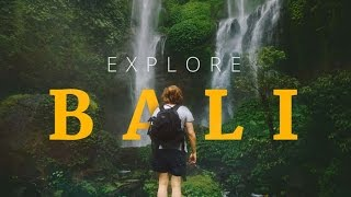 Explore Bali, The Island of Gods - Indonesia
