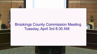 Brookings County Commission 2018-04-03
