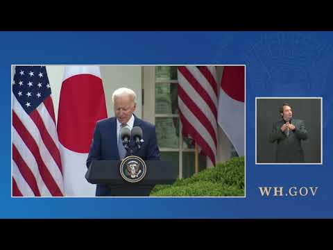 President Biden Participates in a Press Conference with H.E. Suga Yoshihide, Prime Minister of Japan