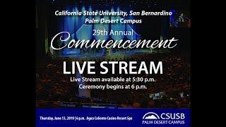CSUSB Palm Desert Campus 2019 Commencement