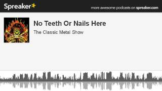 No Teeth Or Nails Here (made with Spreaker)