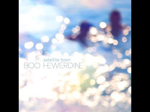 Boo Hewerdine Satellite Town (Radio Edit) Reveal Records 2017