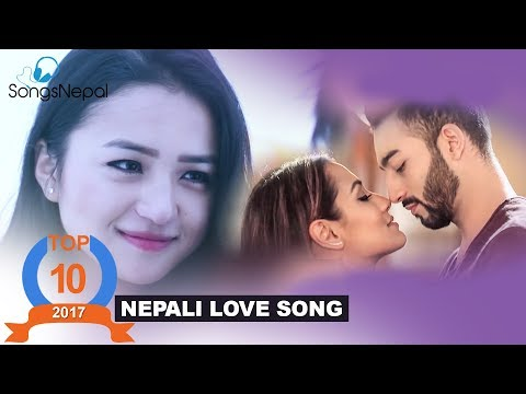 hit-nepali-love-songs-collection-2017-|-nepali-romantic-songs-&-music-videos-2018