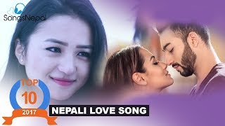 Hit Nepali Love Songs Collection 2017 | Nepali Romantic Songs & Music Videos 2018