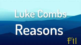 Luke Combs – Reasons (Lyrics).mp3