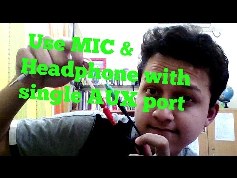 how-to-use-mic-&-headphone-in-single-aux-port-?