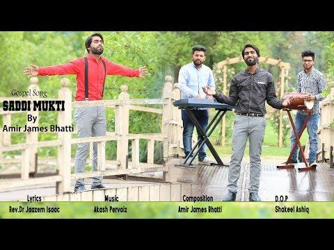 Saddi Mukti  by Amir James Bhatti and video by Khokhar Studio