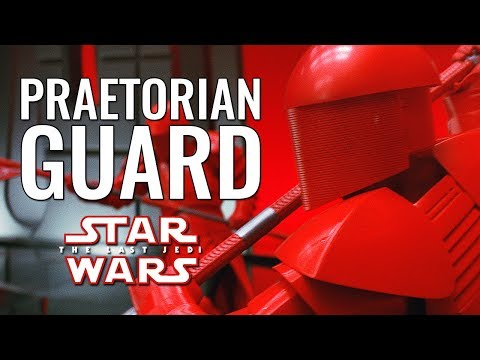 The Praetorian Guard - Star Wars: The Last Jedi