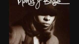 You remind me-Mary J. Blige
