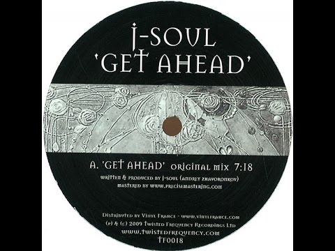 J-Soul ‎– Get Ahead (Original Mix)