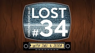 How To Watch TV: Chronologically Lost Episode 34