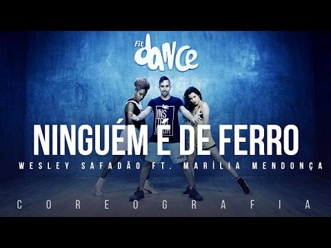 Ninguém é de Ferro - Wesley Safadão Part Marília Mendonça Coreografia FitDance TV