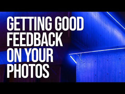 How to get Good Feedback on your Photography (Reviews, Mentors and Travel Companions)