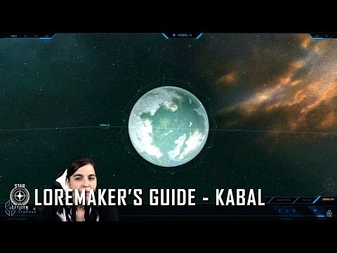Star Citizen: Loremaker's Guide to the Galaxy - Kabal System