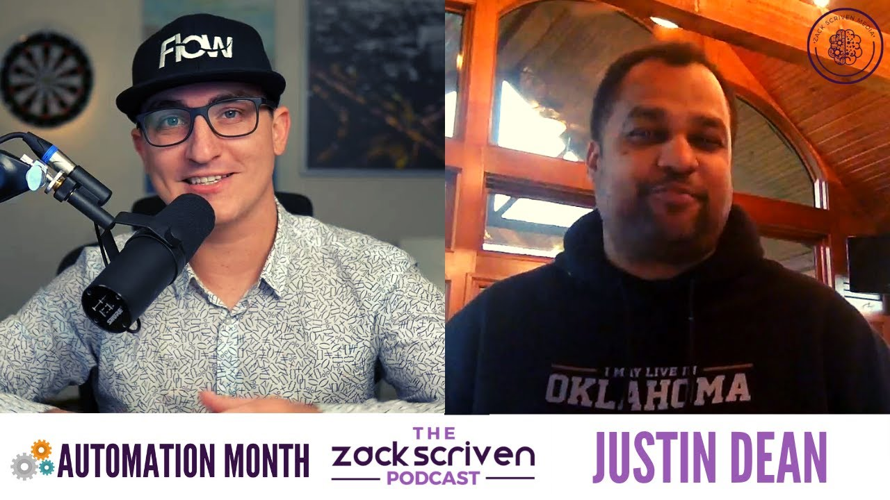 The Zack Scriven Podcast #086 | Justin Dean | Automation Month
