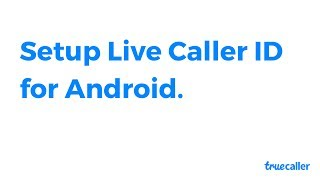 How to Use Truecaller Caller ID for Android