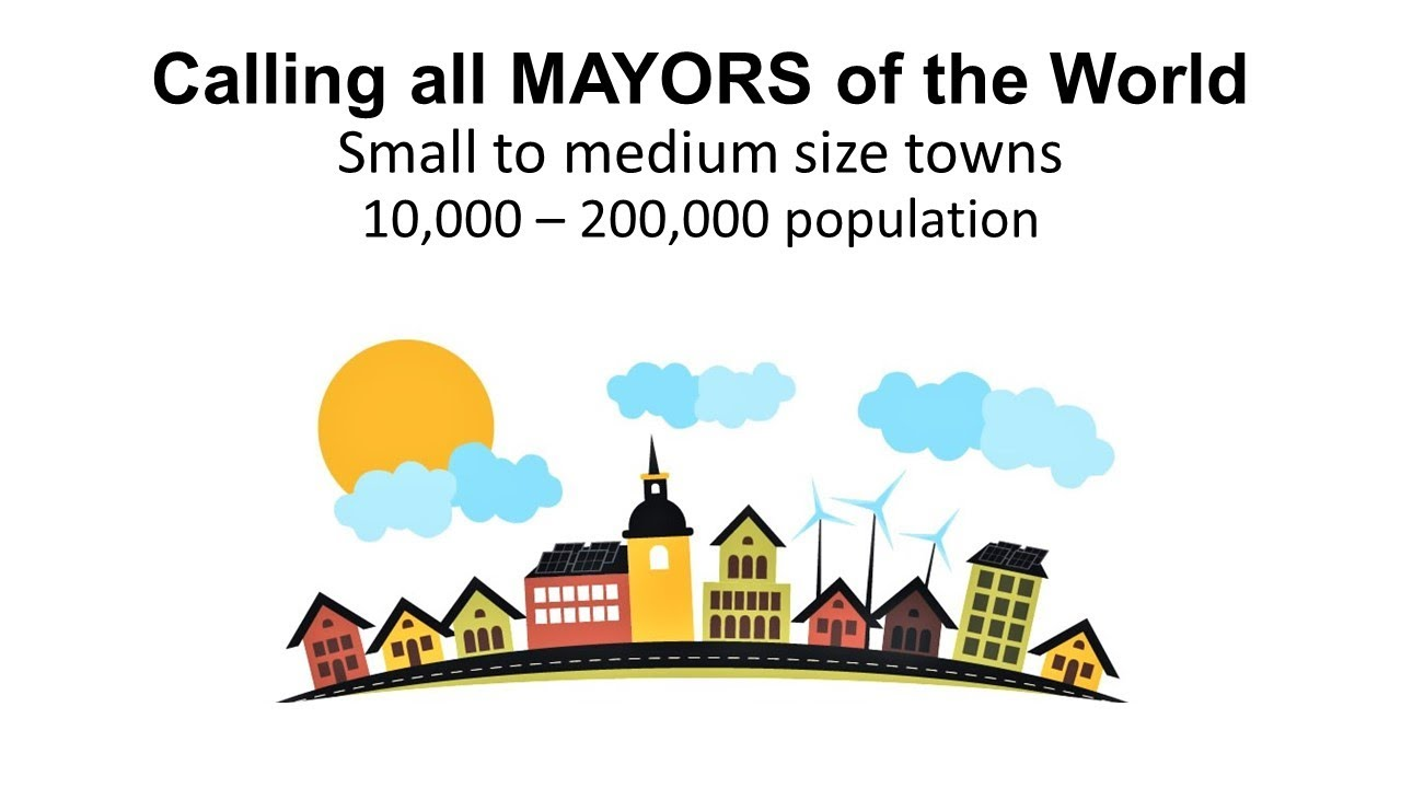 CALLING ALL MAYORS of SMALL TOWNS