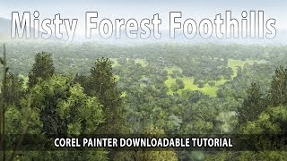 Misty Forest Foothills - How to Paint Trees with Corel Painter 2017