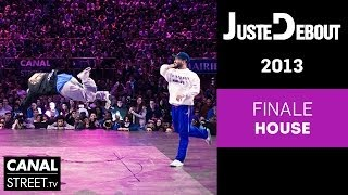 House Finals - Juste Debout 2013 Bercy