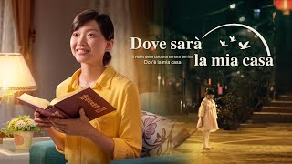 """La migliore canzone cristiana 2018 - """"Dove sarà la mia casa"""" Dio è il porto del mio cuore"""