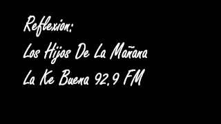 Relexion Los Hijos de la Mañana 06/09/2012