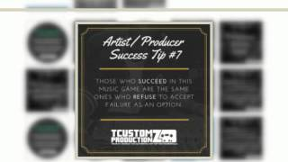 10 Music Artist & Producer Success Tips | DIY Indie Biz Tips | TCustomz Productionz