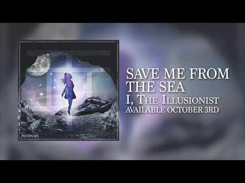 I, The Illusionist -  Pathways Album Teaser Mp3