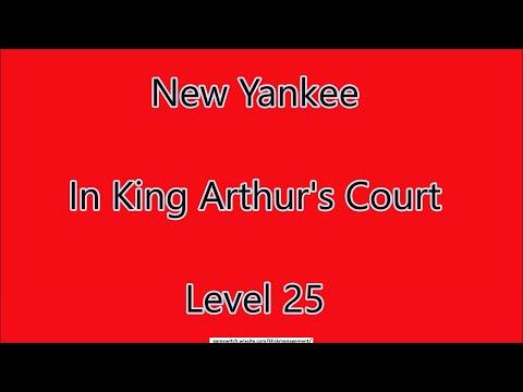 New Yankee - In King Arthur's Court Level 24  
