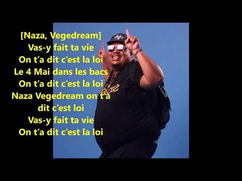 Naza LE 04 MAI C'EST LA LOI ft Vegedream (paroles/lyrics)