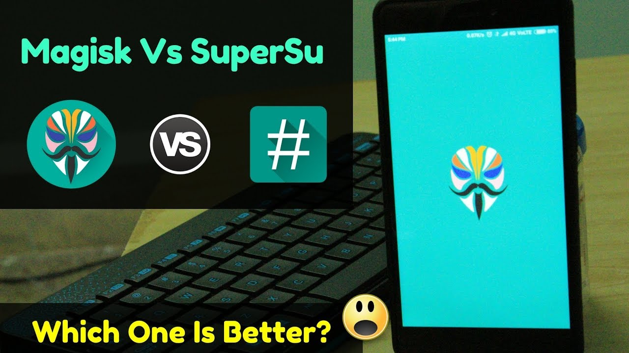 Why Magisk Is better Than SuperSu ?? | How To Hide Root ...