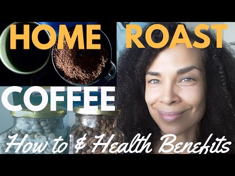 COFFEE IS FOOD NOT A DRUG. FOOD IS MEDICINE! How to Make Home Roast Healing Coffee & Take It