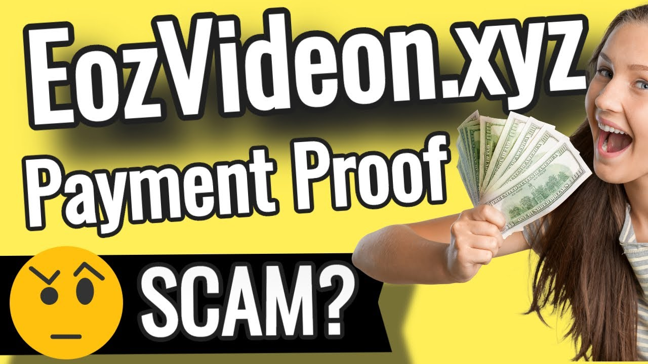 EozVideon.XYZ SCAM or LEGIT? Review Payment Proof